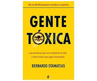 Actualidad Gente tóxica, bernardo stamateas. Libro de bolsillo. Género: . Editorial: B de Bolsillo de Bolsillo