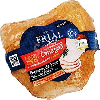 Frial Pechuga de pavo natural asada con Omega 3 sin lactosa sin gluten bajo contenido en grasas  Pieza 500 g