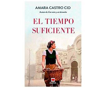 Maeva El tiempo suficiente, amara castro cid. Género: narrativa. Editorial Maeva.