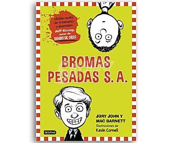 INFANTIL JUVENIL Bromas pesadas S.A.