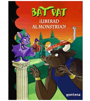 Bat Pat 28. Liberad al monstruo (bat Pad)