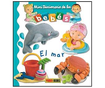 Panini El mar. ÉMILIE BEAUMONT, Género: Infantil, Editorial: