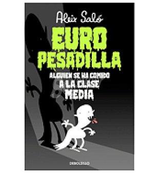 Aleix Saló Europesadilla alguien se comido a la clase media