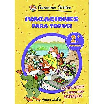 Geronimo Stilton ¡vacaciones para todos! 2º de primaria