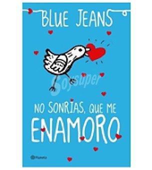 Blue No sonrías que me enamoro ( Jeans)