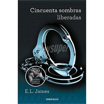 E. L. James Cincuenta sombras liberadas  1 Unidad