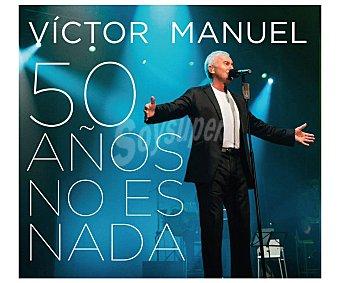 CANTAUTORES Victor Manuel: 50 Años..