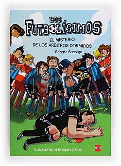 SM El Misterio De Los árbitros Dormidos (los Futbolísimos)
