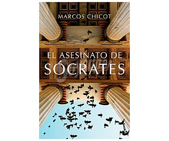 Planeta El asesino de Sócrates. MARCOS CHICOT. Género: narrativa. Editorial: