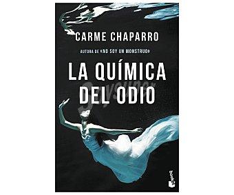 Espasa La química del odio, carme chaparro. Género: narrativa. Editorial Espasa.