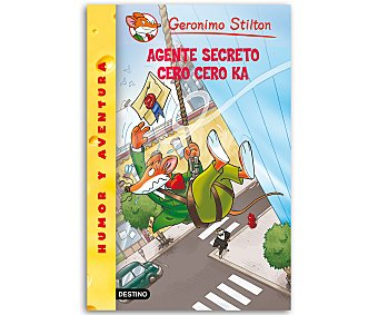 INFANTIL Geronimo Stilton 43, Agente secreto Cero Cero Ka, vv.aa. Género: infantil. Editorial: Destino. Descuento ya incluido en pvp. PVP anterior: 43: Agente..