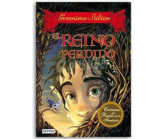 JUVENIL Crónicas del Reino de la Fansasía 1, El Reino Perdido, Geronimo Stilton, vv.aa. Género: infantil, juvenil. Editorial: Destino. Descuento ya incluido en pvp. PVP anterior: