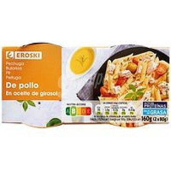 Eroski Pechuga de pollo en aceite Pack 2 x 80 g