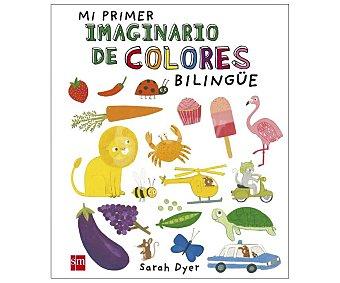 Editorial SM Mi primer imaginario de colores Bilingue, vv.aa. Género: infantil. Editorial SM